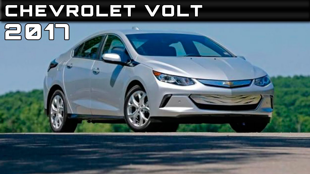 2017 Chevrolet Volt Review Rendered Price Specs Release Date