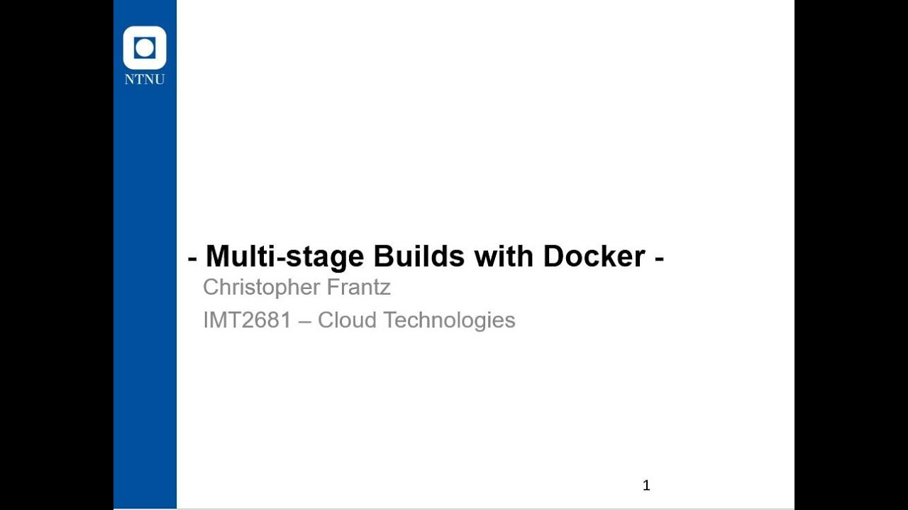 Multi-stage Builds with Docker