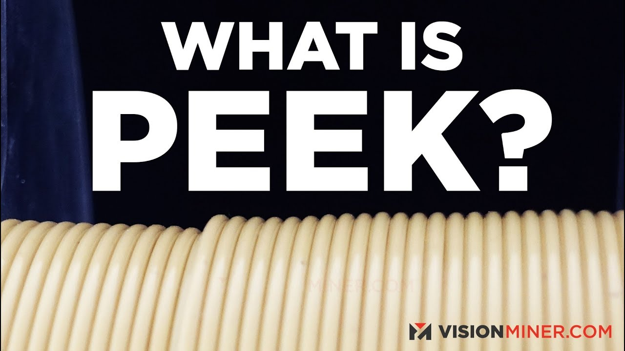 Download What is PEEK? High Performance Filaments for 3D Printing