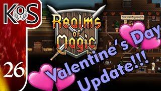 Realms Of Magic Ep 26: VALENTINE