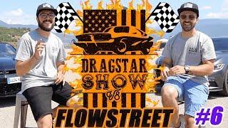 DRAGSTAR SHOW - FLOWSTREET [MUSTANG GT] | V8CT