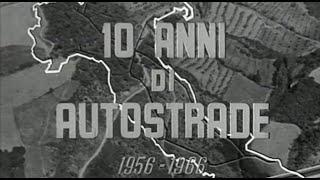 Autostrada del Sole filmato storico 1956-1966