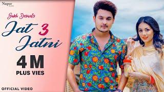 Sukh Deswal : Jat Jatni 3 | Nikita Bagri | New Haryanvi Songs Haryanavi 2020 | Nav Haryanvi
