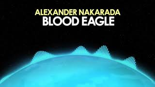 Alexander Nakarada – Blood Eagle [Cinematic] 🎵 from Royalty Free Planet™