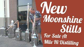 New Moonshine stills for sale at Mile Hi Distilling