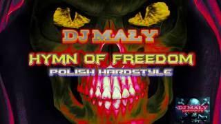 Hymn Of Freedom (Polish Hardstyle)