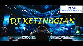 DJ BREAKBEAT KENCANG TINGGI KEREN [ BASS NYA PECAH ] 2018 By DJ ABIZAR [R.M]