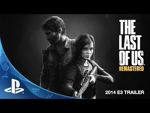 The Last of Us Remastered E3 2014 Trailer (PS4)