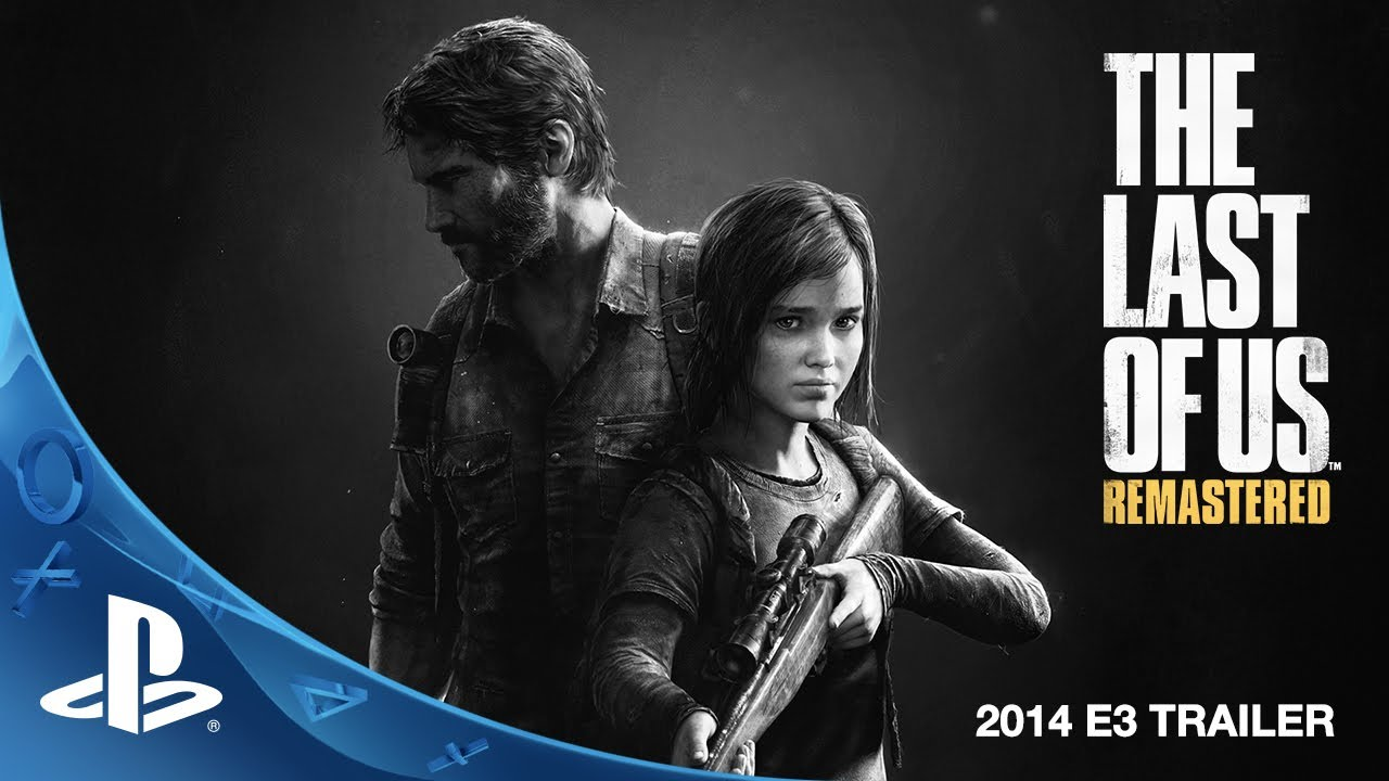 The Last Of Us Remastered E3 2014 Trailer Ps4 Youtube