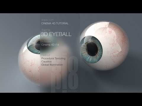 Cinema 4D Tutorial -- Model and Texture a 3D Eyeball