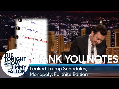 Thank You Notes: Leaked Trump Schedules, Monopoly: Fortnite Edition