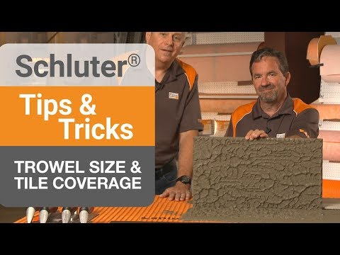 tips-on-trowel-size-&-tile-coverage
