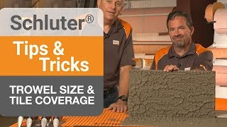 tips on trowel size tile coverage