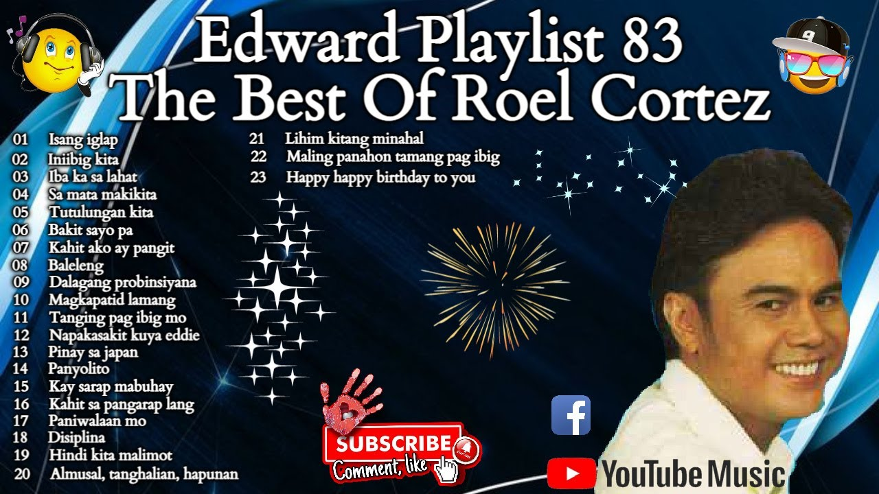 Download Edward Playlist 83 The Best Of Roel Cortez   Roel Cortez Song #edwardmonesplaylist