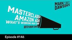 SPF Podcast 146   Amazon Ads Masterclass