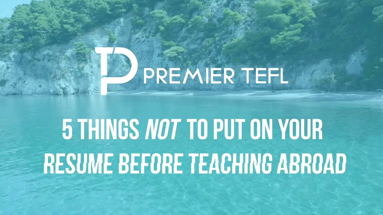 5 Things NOT to Put On Your Resume Before Teaching Abroad 🎓 - YouTube
