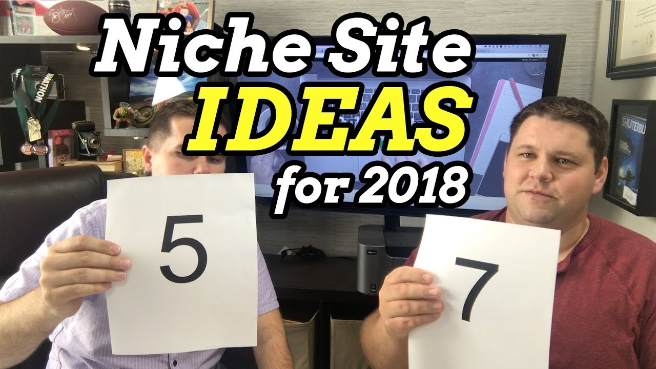 10 Niche Site Ideas for 2018