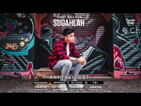 Umay Shahab - Sudahlah (Official RBT Video)