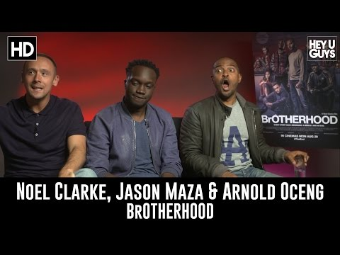 Noel Clarke, Jason Maza & Arnold Oceng Exclusive Interview - BrOTHERHOOD