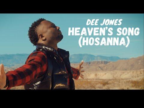 [Video] Heaven's Song [Hosanna] – Dee Jones