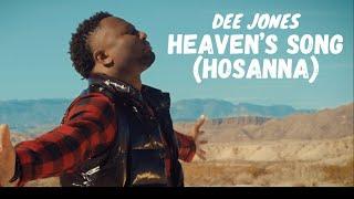 DEE JONES - HEAVEN'S SONG (HOSANNA) [OFFICIAL VIDEO]