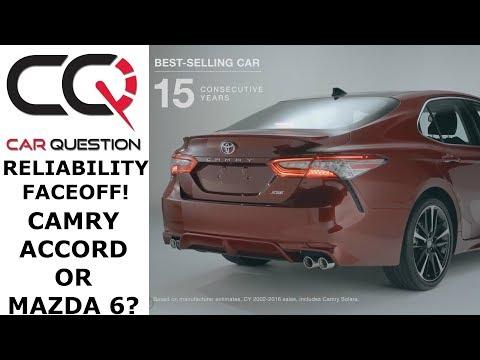 Most Reliable Sedan: Camry vs Accord Vs Mazda 6 ?   Review part 4/6