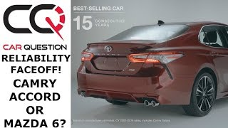 Most Reliable Sedan: Camry vs Accord Vs Mazda 6 ? | Review part 4/6