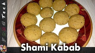 Shami Kabab Recipe with Pressure Cooker Simply & Easy Cooking ll Food Tech