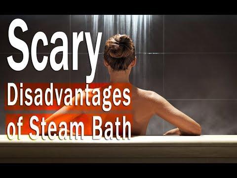 Steam Bath Disadvantages