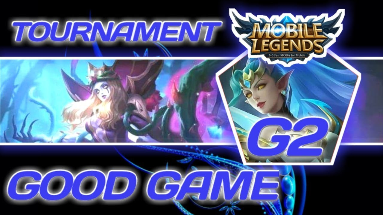 🥇 🔴G2 Tournament Online Mobile Legends Bang Bang Season 2  18 Juli