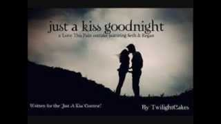 Just a Kiss Goodnight Lady Antebellum