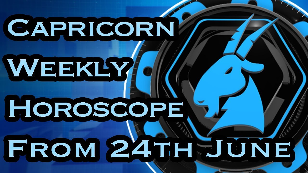 Capricorn Horoscope - Capricorn Weekly Horoscope From 24th June 2019 In  Hindi | Preview