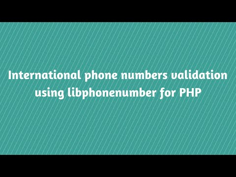 International Phone Numbers Validation Using Libphonenumber For PHP