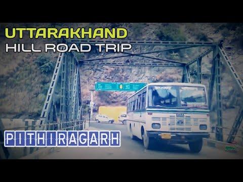 Car Driving पिथौरागढ (उत्तराखंड) का सफर || Road Trip to Uttarakhand, Pithoragarh Ghat to Tanakpur