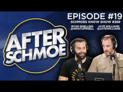 After Schmoe #19: Schmoes Know Show #288 Recap