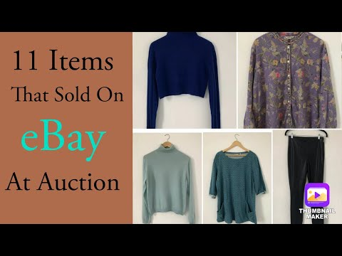 11 Items I Sold On Auction | Selling Clothing On EBay