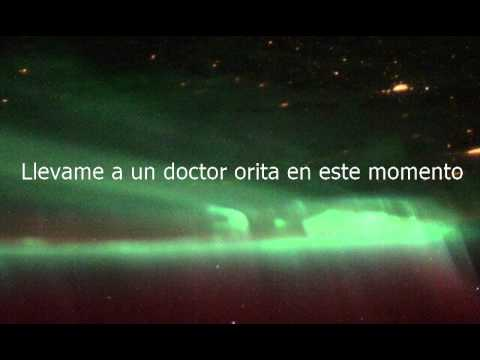 How to say Get Me To A Doctor Right Now in Spanish