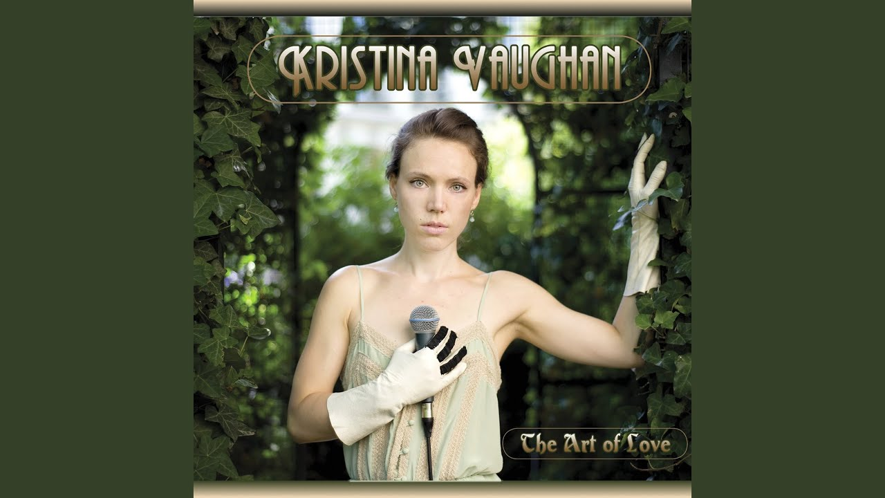 Kristina Vaughan | album The Art of Love
