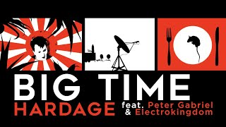 Big Time - Hardage feat.Peter Gabriel