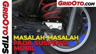 Masalah Masalah Pada Suspensi Mobil I GridOto Tips