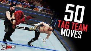 WWE 2K18 50 Awesome Tag Team Moves Tag Moves