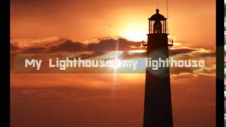 My Lighthouse by Rend Collective (with lyrics)