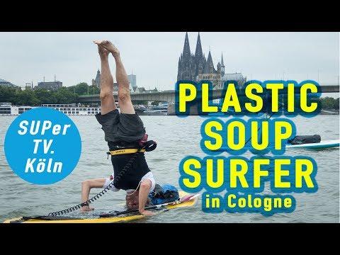 SUP Köln | Rhein Tour | The Plastic Soup Surfer is paddeling through Cologne 17  June 2017
