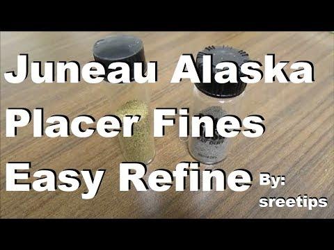 Placer Gold Refine Juneau AK Fines Easy Refine