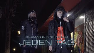 DILOMAN feat. KASIMIR1441 - Jeden Tag ► [Official Video]