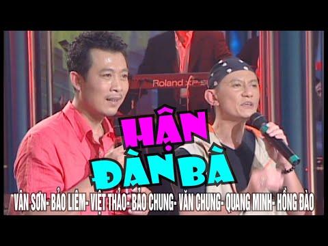 VAN SON 😊 Hài Kịch | Hận Đàn Bà | Vân Sơn- Bảo Liêm- Bảo Chung- Văn Chung- Quang Minh- Hồng Đào