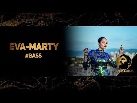 EVA-MARTY - #BASS (OFFICIAL 4K VIDEO, 2018) / Ева-Марти - #BASS (Официално 4K видео, 2018)