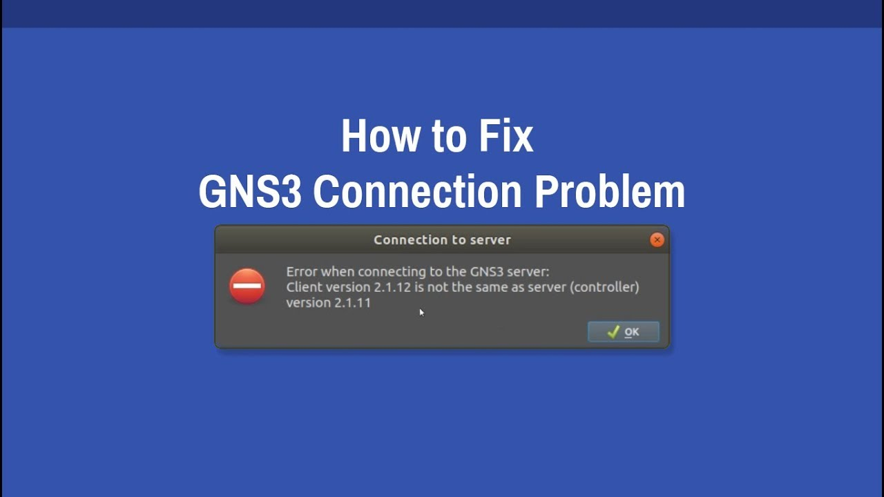 Fix GNS3 Client Version Not the Same as Server (Controller) Version