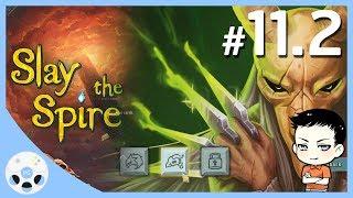 ปามีดรัวๆ - Slay the Spire #11.2