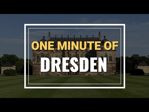 One minute of Dresden, Germany